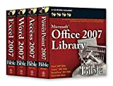 Walkenbach, John: Office 2007 Library: Excel 2007 Bible, Access 2007 Bible, PowerPoint 2007 Bible, Word 2007 Bible
