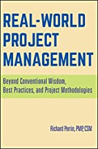 Real World Project Management: Beyond…
