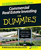 Commercial Real Estate Investing For Dummies…