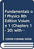 Walker, Jearl: Fundamentals of Physics (Chapters 1-20, 21-44 v. 1 & 2)