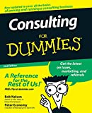 Nelson, Bob: Consulting For Dummies
