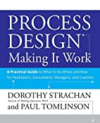 Process Design, A Practical Guide to What to…
