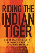 Riding the Indian Tiger: Understanding India…