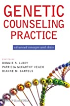 Genetic Counseling Practice: Advanced…