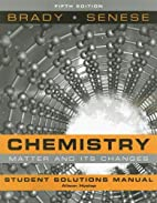 Chemistry, Student Solutions Manual: The…