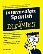 Intermediate Spanish For Dummies by Gail…
