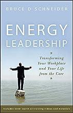 Energy Leadership: Transforming Your…