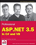 Professional ASP.NET 3.5: In C# and VB by…