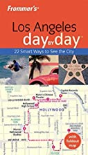 Frommer's Day by Day: Los Angeles by Garth…