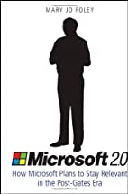 Microsoft 2.0: How Microsoft Plans to Stay…