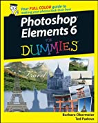 Photoshop Elements 6 For Dummies by Barbara…