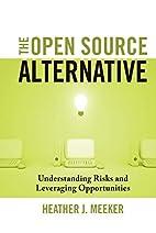 The Open Source Alternative: Understanding…