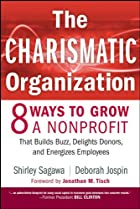 The Charismatic Organization: Eight Ways to…