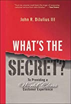 What's the Secret: To Providing a…