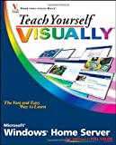McFedries, Paul: Teach Yourself VISUALLY Windows Home Server (Teach Yourself VISUALLY (Tech))