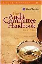 The Audit Committee Handbook, Custom Edition…