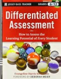 Stefanakis, Evangeline Harris: Differentiated Assessment: How to Assess the Learning Potential of Every Student (Grades 6-12)