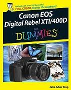 Canon EOS Digital Rebel XTi/400D For Dummies…