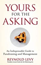 Yours for the Asking: An Indispensable Guide…
