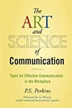 The Art and Science of Communication: Tools…