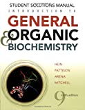 Hein, Morris: Introduction to General, Organic, and Biochemistry Student Solutions Manual