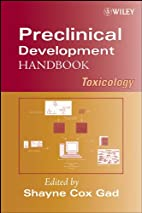 Preclinical Development Handbook: Toxicology…