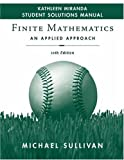 Sullivan, Michael: Finite Mathematics: An Applied Approach