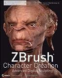 Spencer, Scott: ZBrush Character Creation: Advanced Digital Sculpting