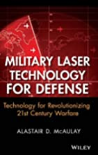 Military Laser Technology for Defense:…
