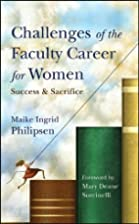 Challenges of the Faculty Career for Women:…