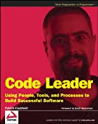 Code Leader: Using People, Tools, and…