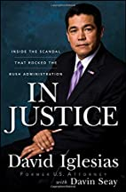 In Justice: Inside the Scandal That Rocked…