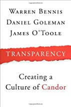Transparency: How Leaders Create a Culture…