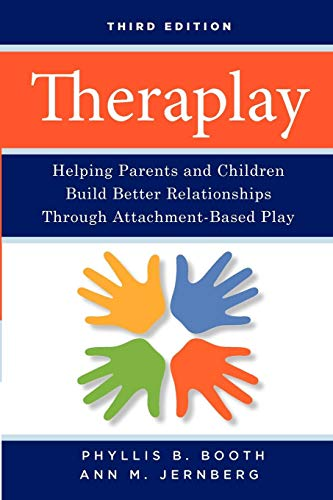 theraplay-helping-parents-and-children-build-better-relationships-through-attachment-based-play