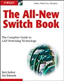 Seifert, Rich: The All-New Switch Book: The Complete Guide to LAN Switching Technology