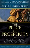 Bernstein, Peter L.: The Price of Prosperity: A Realistic Appraisal of the Future of Our National Economy (Peter L. Bernstein's Finance Classics)