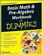 Basic Math and Pre-Algebra Workbook For…