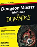 Wyatt, James: Dungeon Master 4th Edition For Dummies