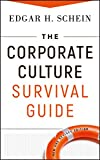 Schein, Edgar H.: The Corporate Culture Survival Guide