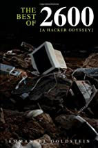 The Best of 2600: A Hacker Odyssey by…