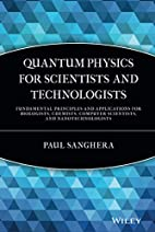 Quantum Physics for Scientists and…