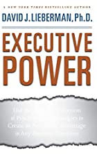 Executive Power: Use the Greatest Collection…