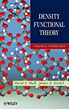 Density Functional Theory: A Practical…