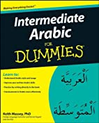 Intermediate Arabic for Dummies by Keith…