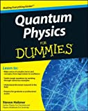 Holzner, Steven: Quantum Physics For Dummies