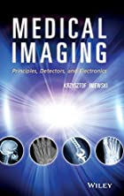 Medical Imaging: Principles, Detectors, and…