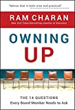 Charan, Ram: Owning Up: The 14 Questions Every Board Member Needs to Ask