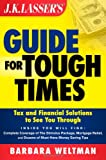 Weltman, Barbara: JK Lasser's Guide for Tough Times: Tax and Financial Solutions to See You Through
