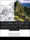 Jarzombek, Mark M.: A Global History of Architecture (CourseSmart)