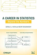 A Career in Statistics: Beyond the Numbers…